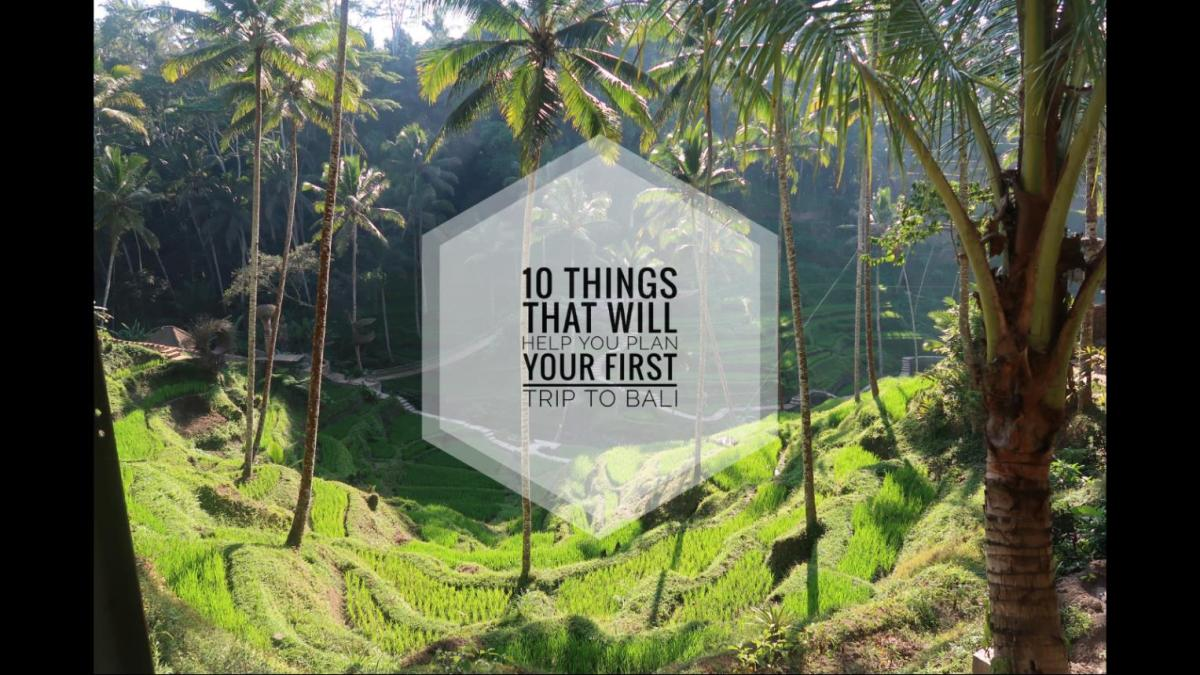 10 Checklist Before You Plan Your First Trip To Bali